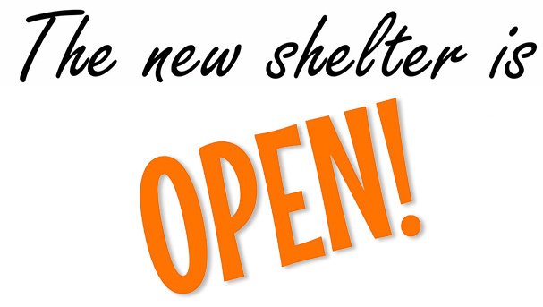 The New Shelter Is Open!